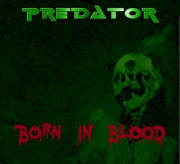 Predator New Album - Born In Blood